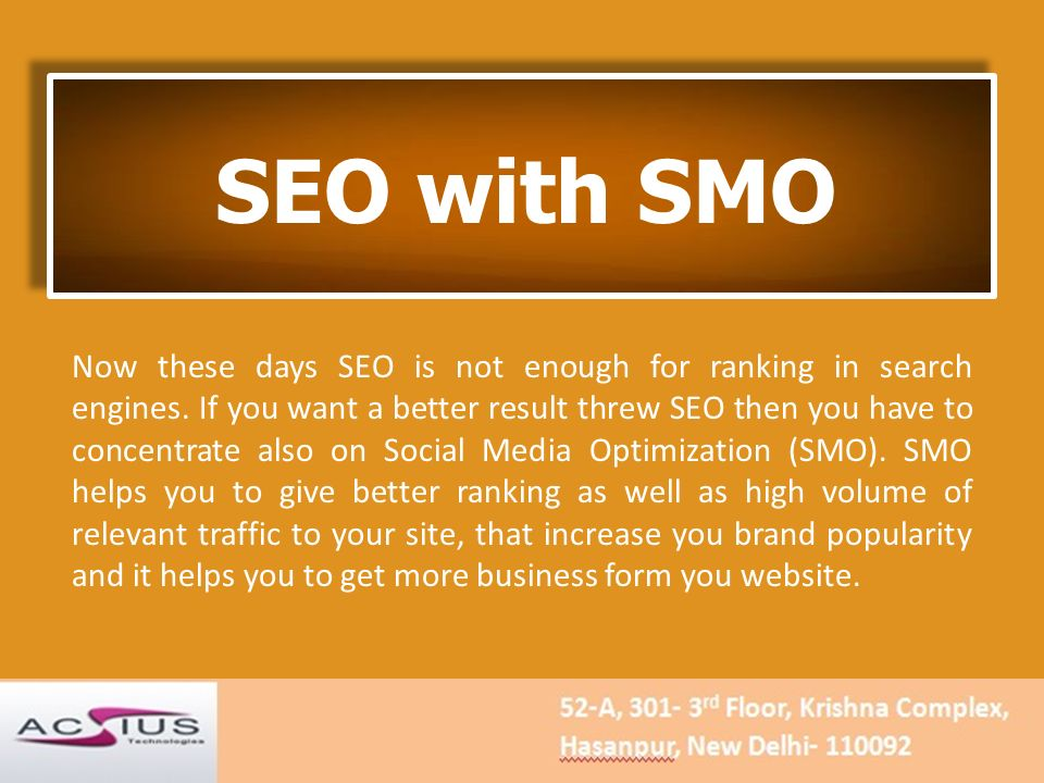 SEO with SMO Now these days SEO is not enough for ranking in search engines.
