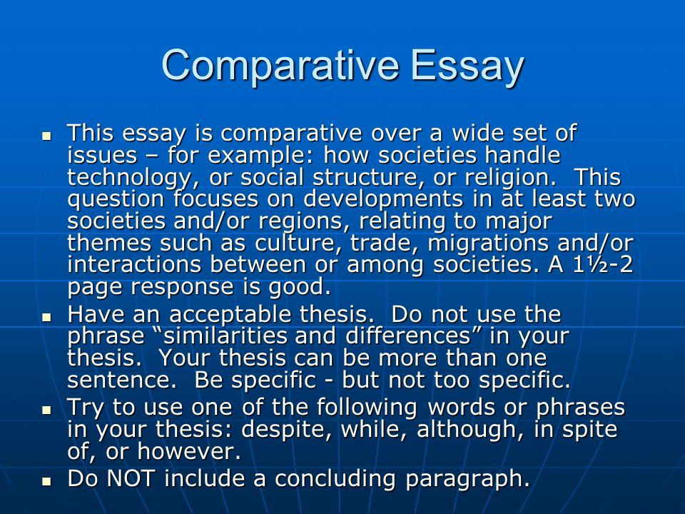 comparison of religions essay Comparing and contrasting literary forms 691 words | 3 pages comparing & contrasting literary forms author's name author's institutional affiliation author's note comparing & contrasting literary forms the paper will consider the similarities and differences among the literary forms of drama, poetry, and the short story.