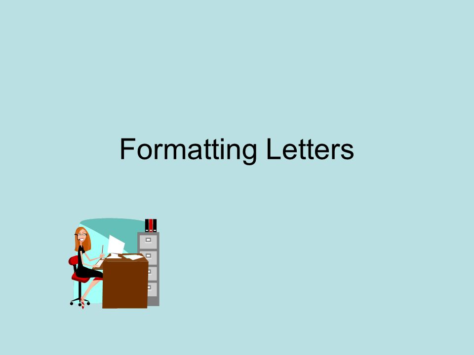 Formatting letters full block business letters all parts begin at 1 formatting letters altavistaventures Choice Image