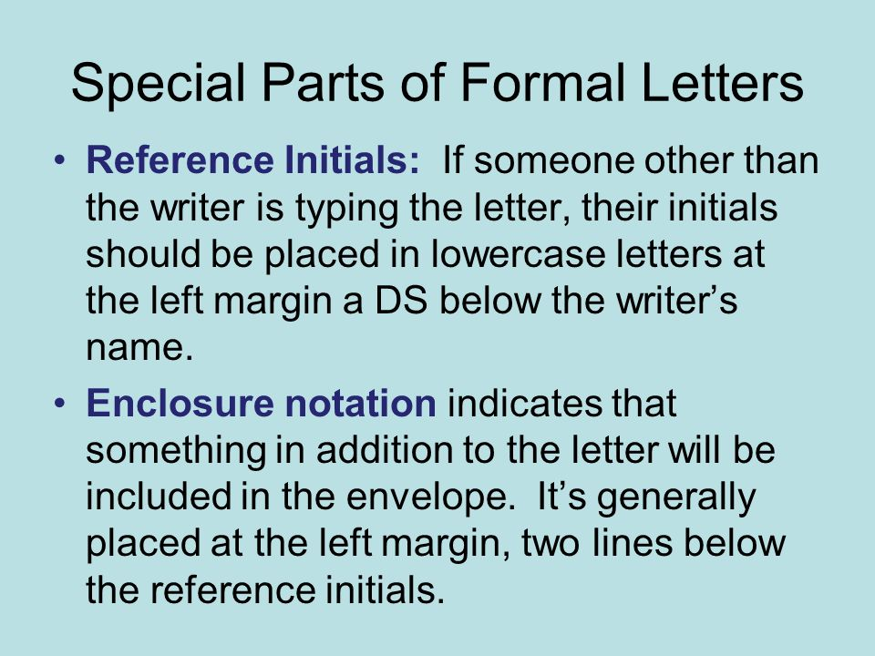 special parts of formal letters reference initials if someone other than the writer is typing
