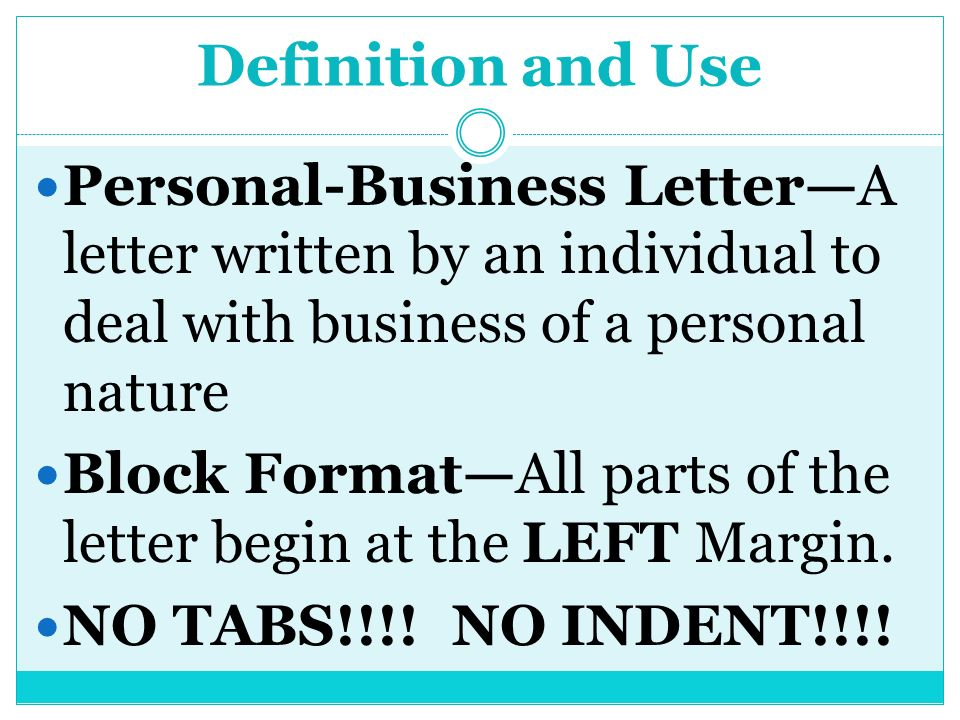 definition and use personal business lettera letter written by an individual to deal