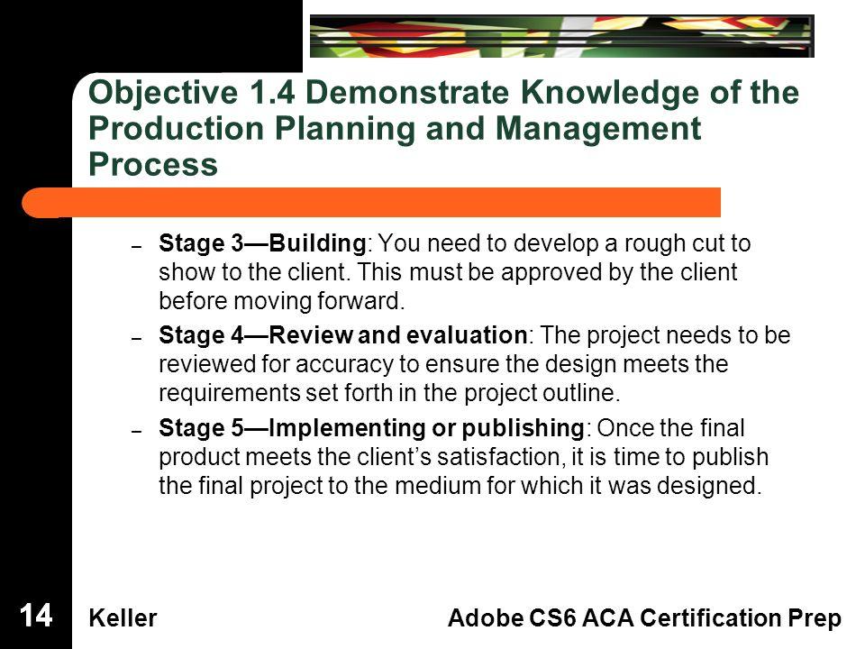 Dreamweaver Domain 3 KellerAdobe CS6 ACA Certification Prep Premiere ...
