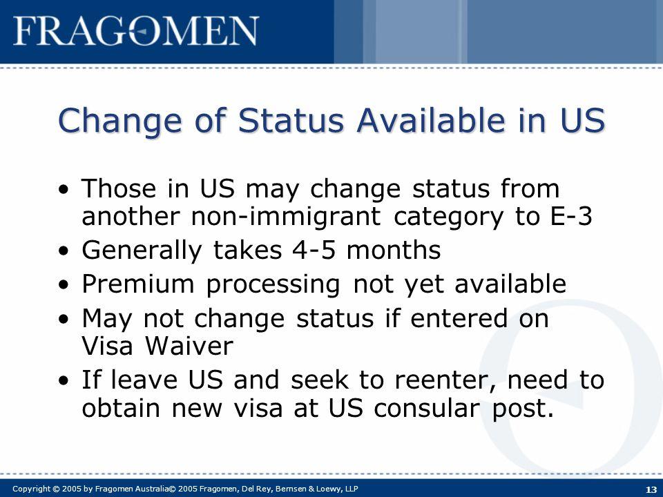 November 2006 The E-3 Visa for Australians  Copyright © 2005