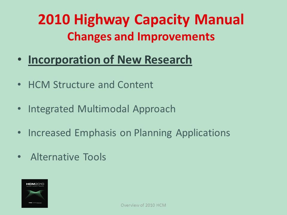 the new 2010 highway capacity manual an overview ppt download rh slideplayer com 2010 highway capacity manual 5th edition 2010 highway capacity manual buy