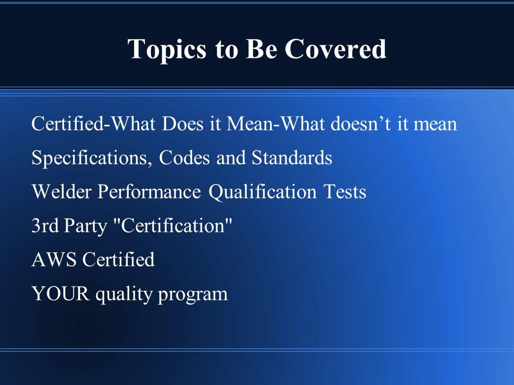 Welder Certification Weldertraining The Purpose Of This