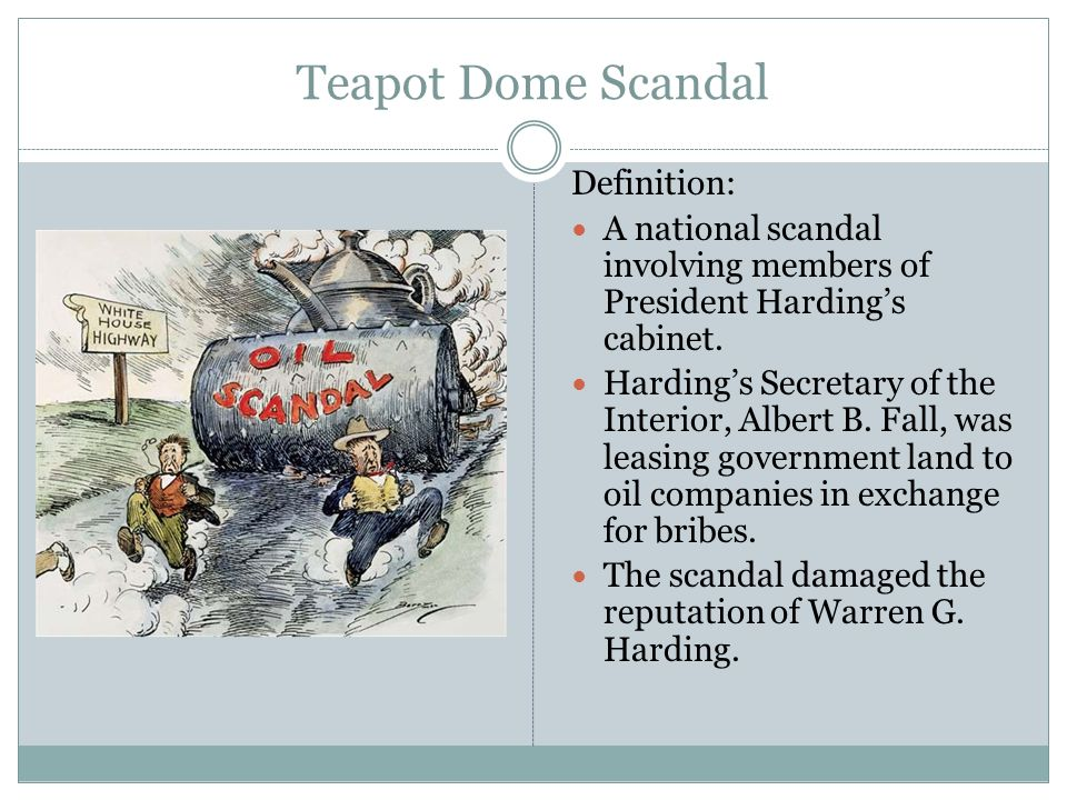 The 1920s Vocabulary List Teapot Dome Scandal Definition A