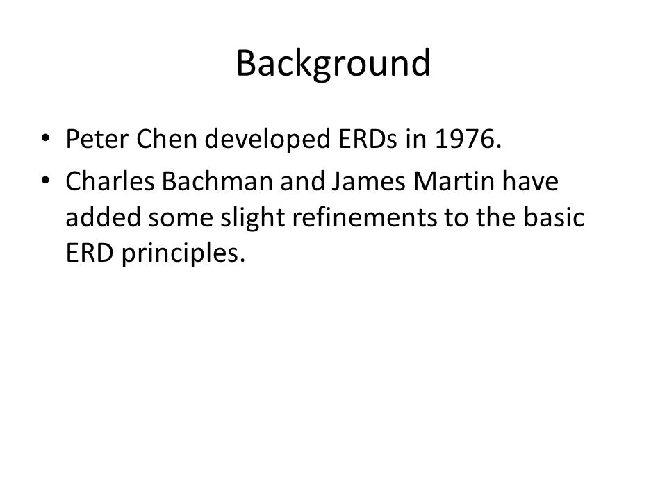 Entity relationship diagram erd background peter chen developed entity relationship diagram erd 2 background ccuart Choice Image