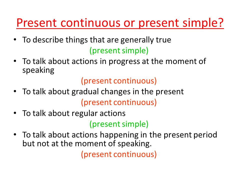 Present Simple or Present Continuous. Present continuous or present ... 16b3b2a87d8b9