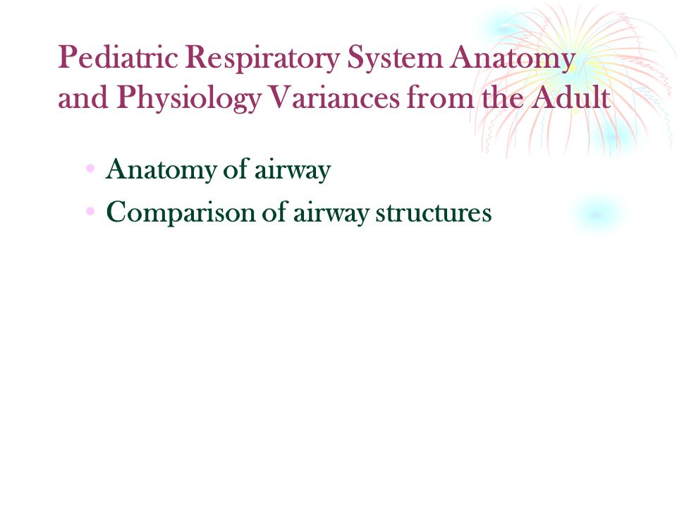 Alterations in Respiratory Function. Pediatric Respiratory System ...