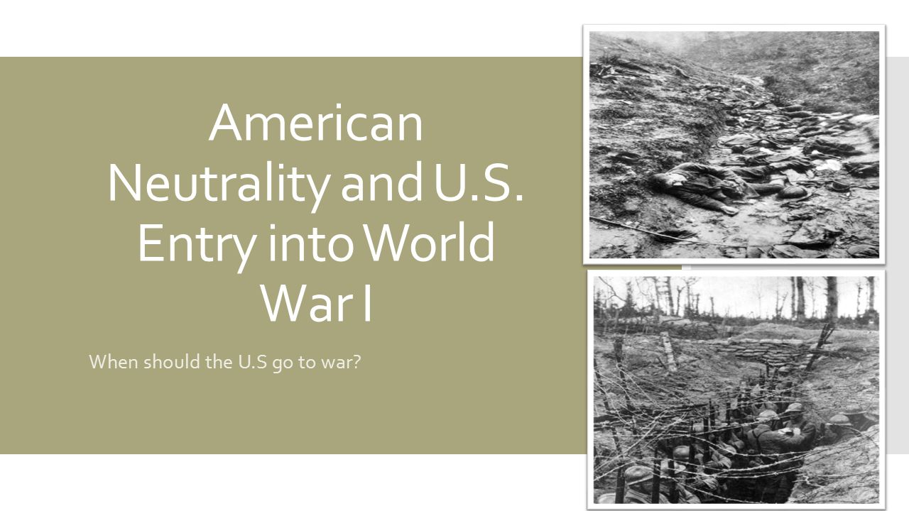 an analysis of germanies entry into world war i Speeches by senators norris and lafollette opposing us entry into world war i, 1917 german and austro-hungarian internment during world war one in the united states the reichstag peace resolution, july 19, 1917.