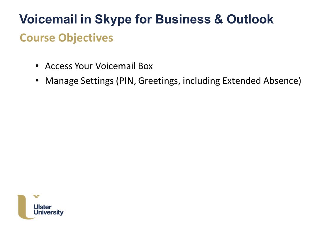 Ulster Voice Mail In Skype For Business Outlook Skype For
