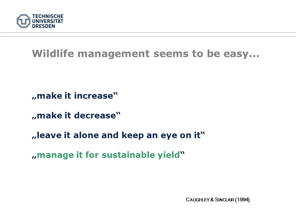 Wildlife management seems to be easy...