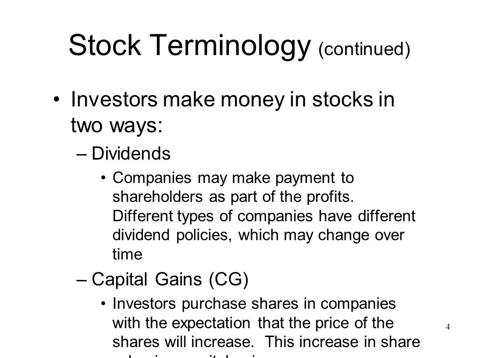 describe two ways to make money from stocks