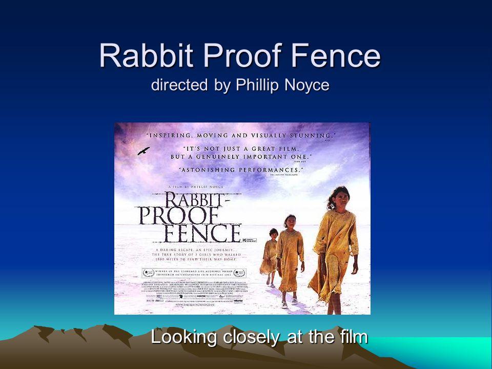 rabbit proof fence essay film techniques