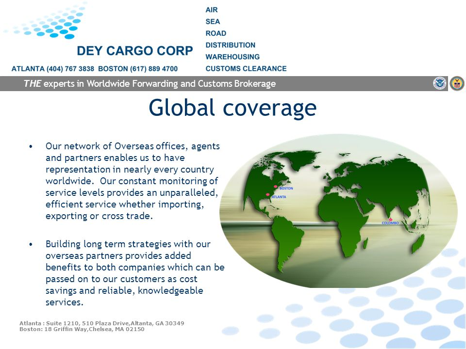 THE experts in Worldwide Forwarding and Customs Brokerage
