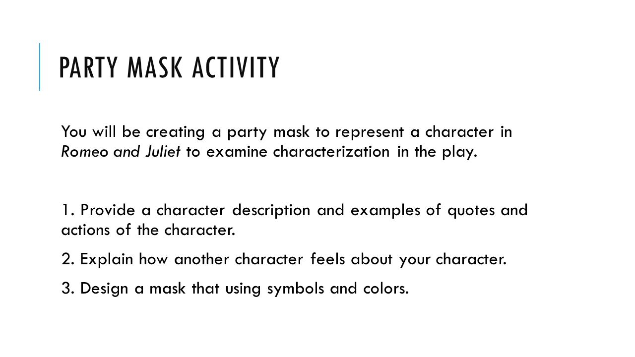 Party Mask Activity You Will Be Creating A Party Mask To Represent A