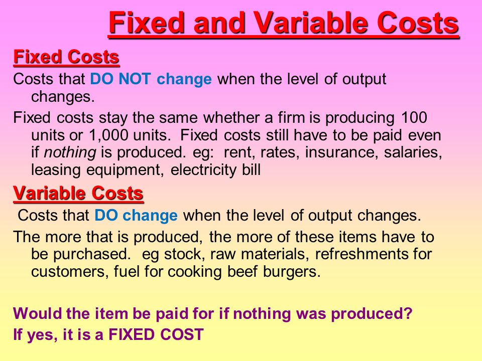 variable or fixed cost Mixed costs contain both fixed and variable elements the company pays a constant fixed cost and a variable amount on top of it examples of mixed costs include: utilities, repairs and maintenance, inspection, fringe benefits, employer's payroll taxes, and salaries that contain a fixed amount plus commissions.
