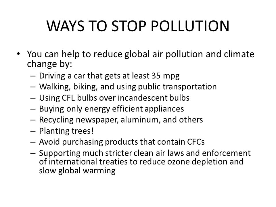 methods to reduce air pollution 50 simple ways to help reduce air pollution  a ll v entura c ounty residents can make a difference ventura county air pollution control district • 669 county square drive ventura, ca 93003 • (805)645 -1400 .