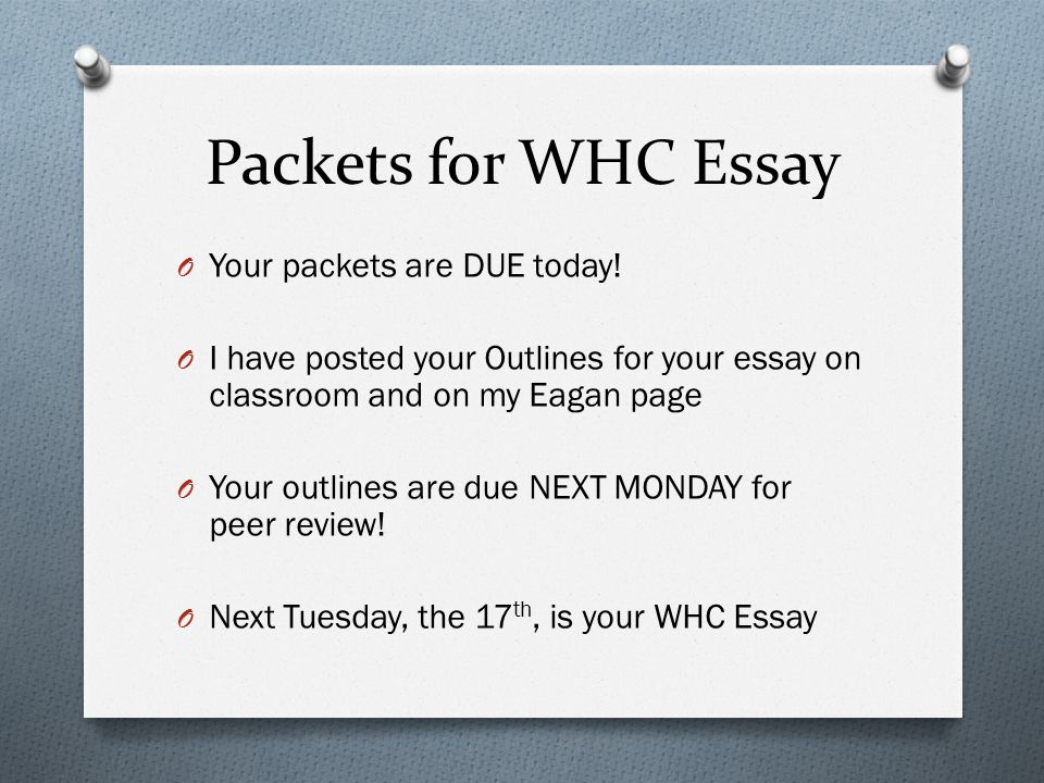 Essay On Mother Tongue Packets For Whc Essay O Your Packets Are Due Today Simple Narrative Essay Example also Effect Essays Communism And War In Asia  Packets For Whc Essay O Your  Myth Essays