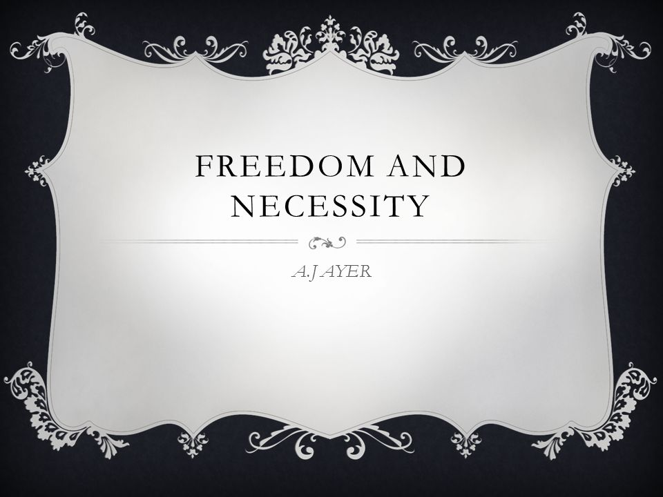 ayer freedom and necessity