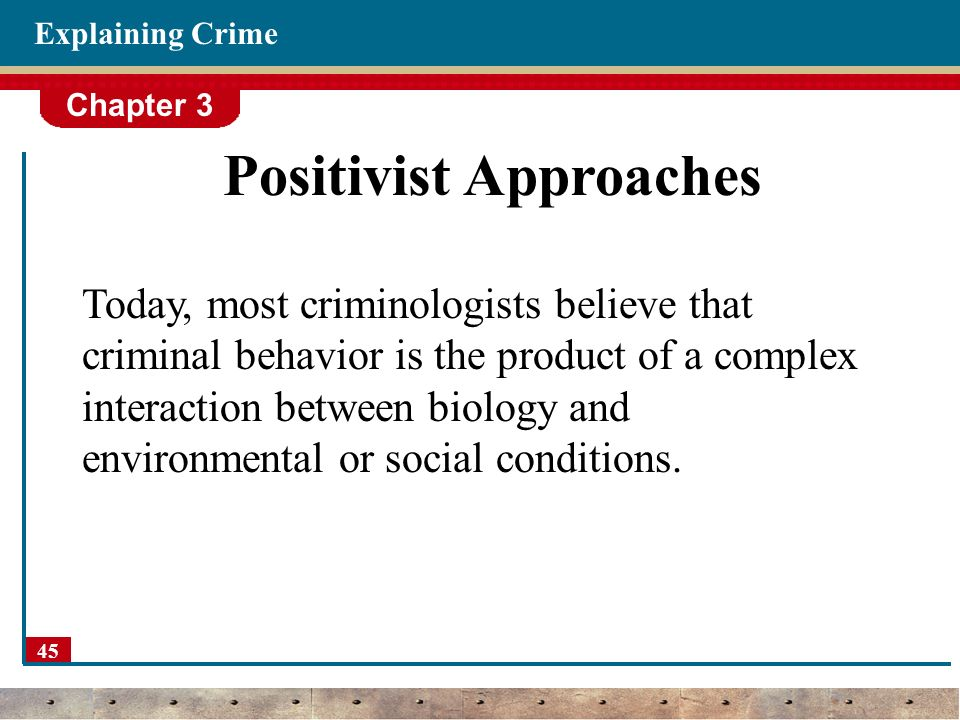 how would biological positivists prevent crime