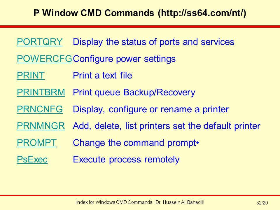 Index for Windows CMD Commands - Dr  Hussein Al-Bahadili 32/1 Index