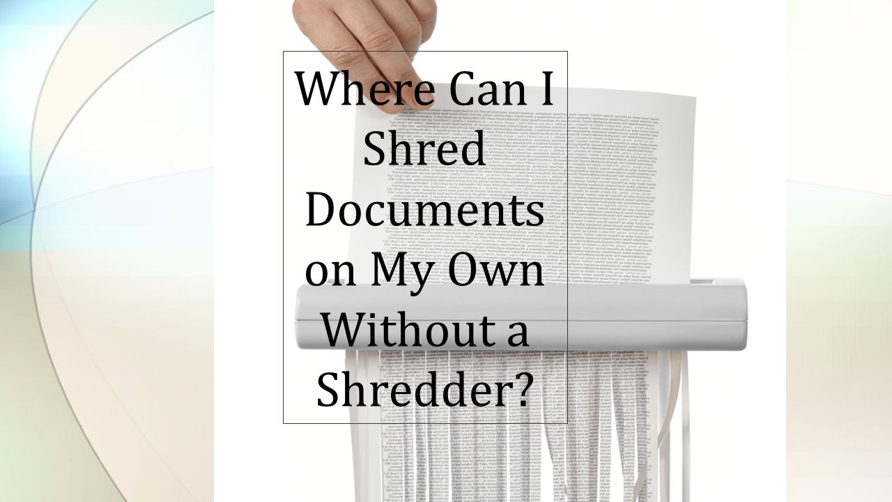 Subtitle Title Layout WHERE CAN I SHRED DOCUMENTS? - ppt download