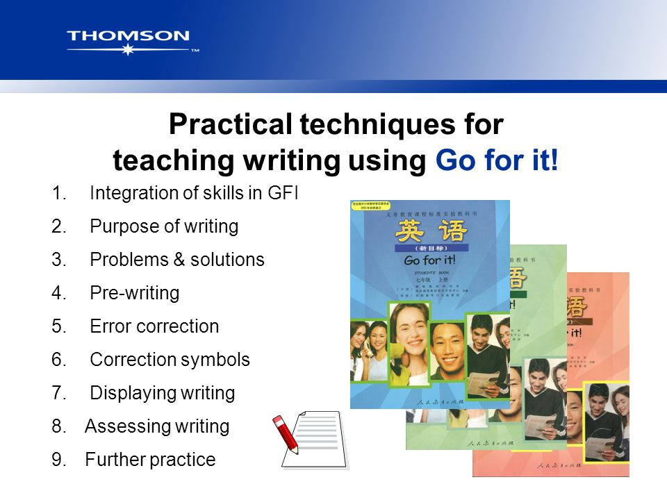 Practical Techniques For Teaching Writing Using Go For It 1