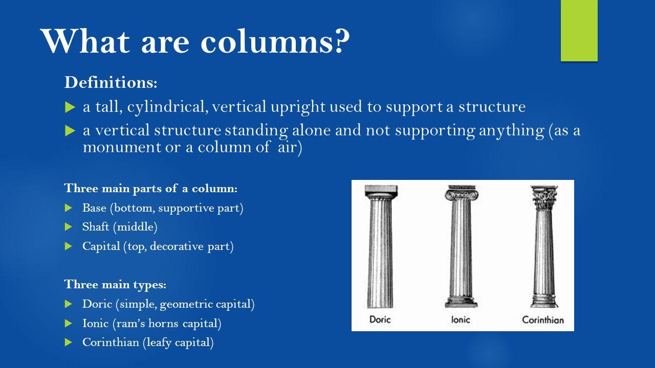 What is a column