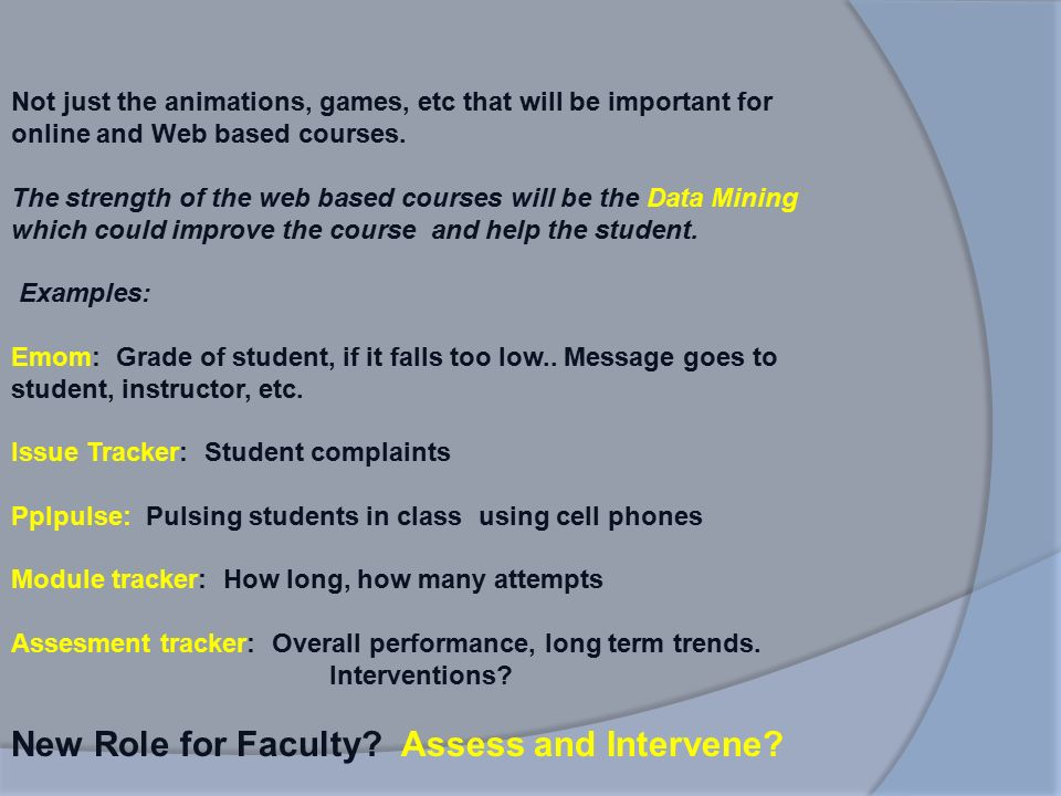 Does Distance Education Redefine the Classroom? Robert S