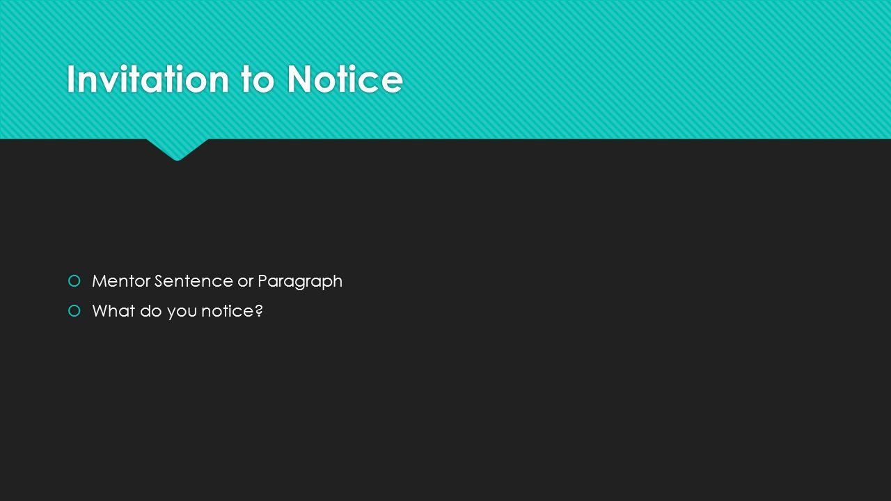 Grammar mechanics or craft skill invitation to notice mentor 3 invitation stopboris Gallery