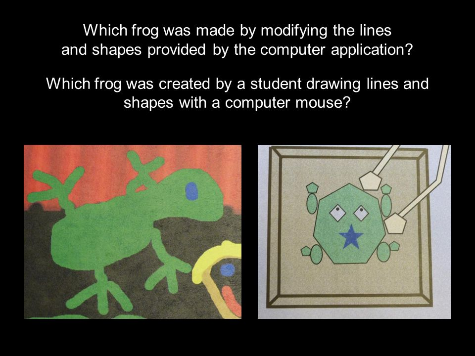 Which frog was made by modifying the lines and shapes provided by the computer application.