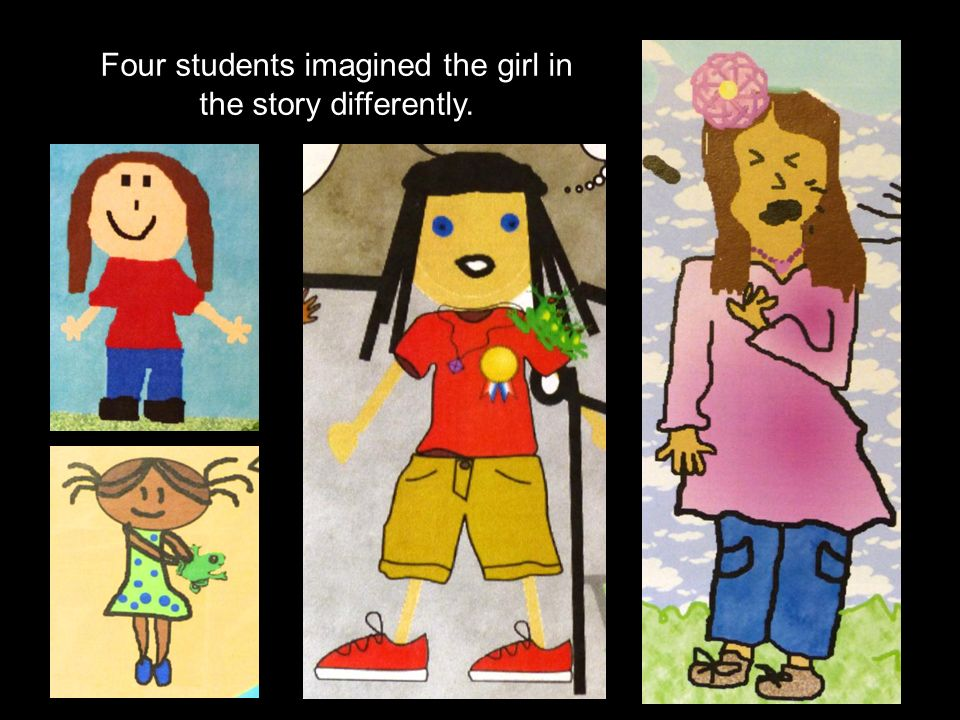Four students imagined the girl in the story differently.