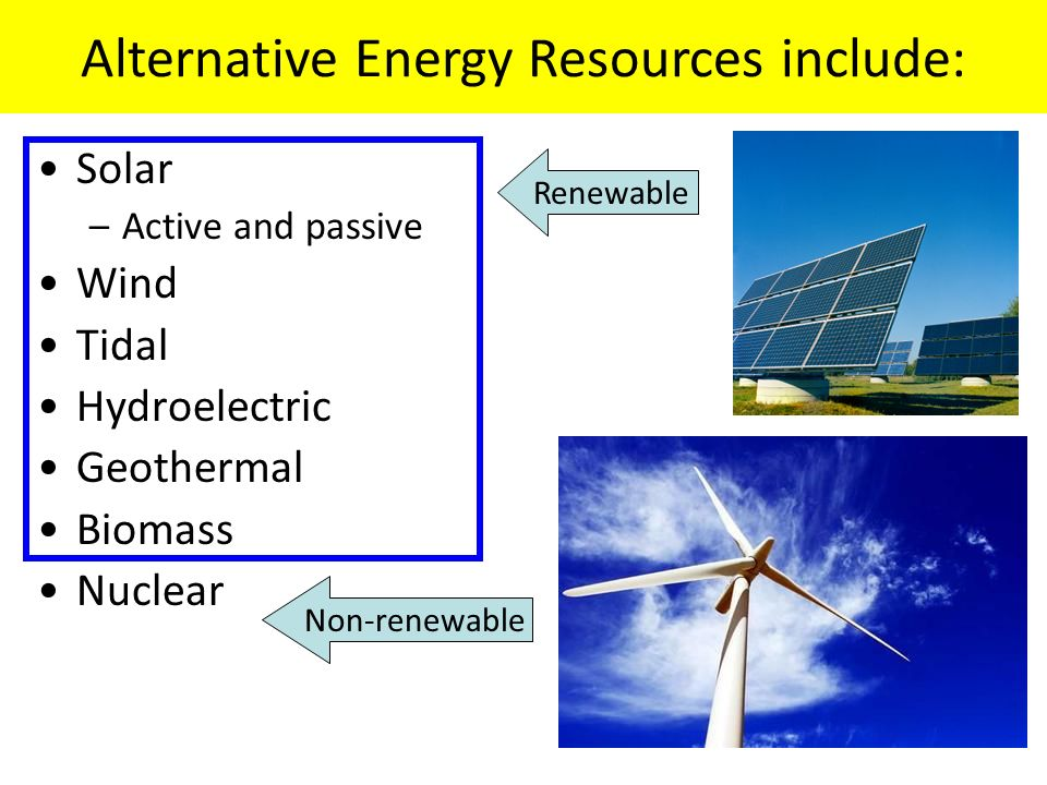 Topic 3: alternative energy sources. Alternative energy sources.