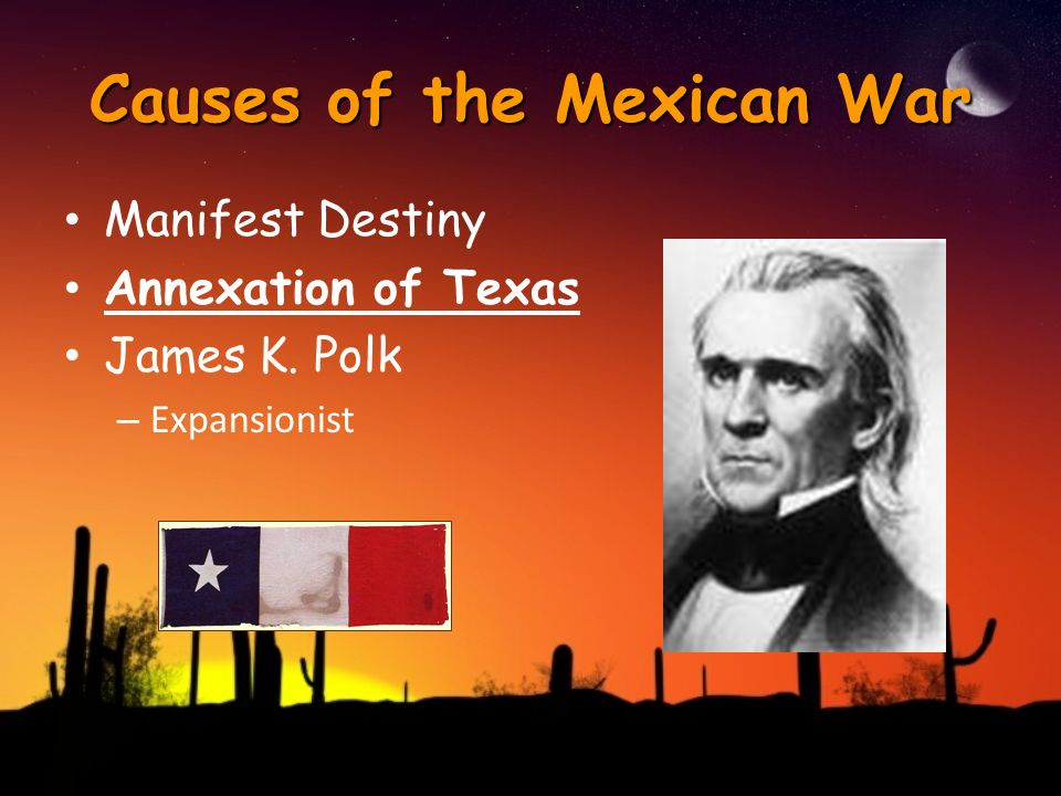 manifest destiny and the mexican war The manifest destiny - the manifest destiny is the idea of continental expansion by the united states, from the atlantic to the pacific oceans, which naturally occurred out of a deep want and need to explore and conquer new lands and establish new borders.