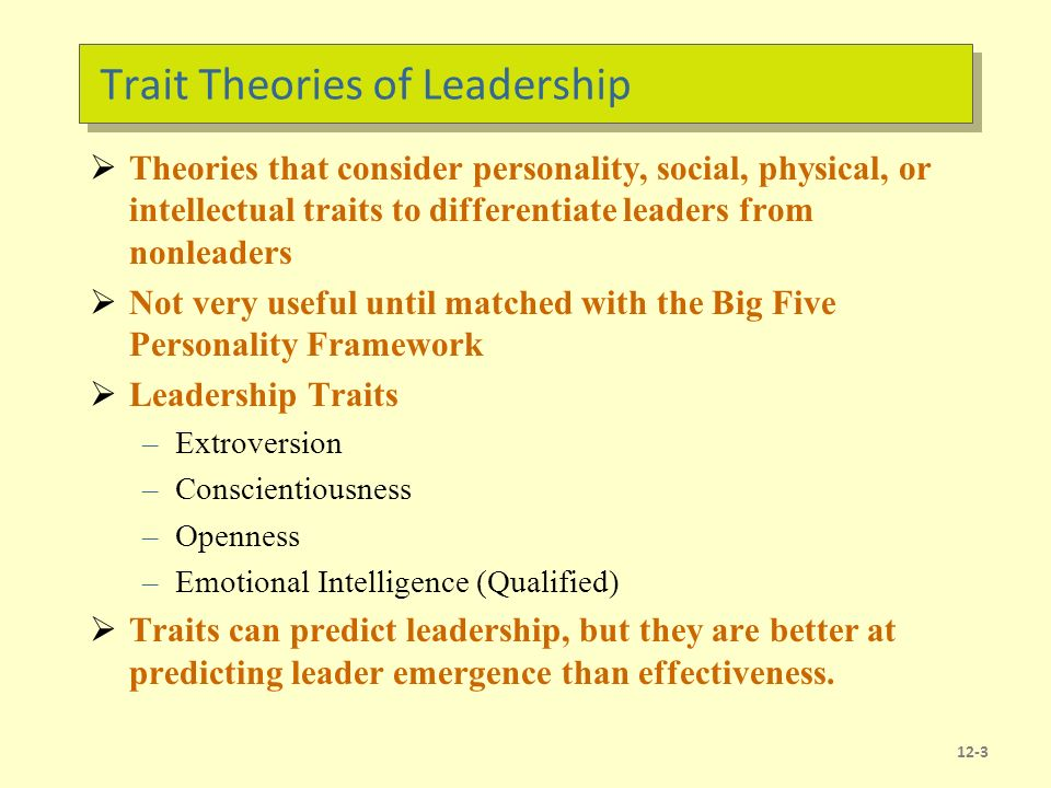 Chapter 12 Basic Approaches to Leadership Chapter Learning