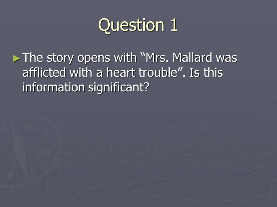 with what is mrs mallard afflicted