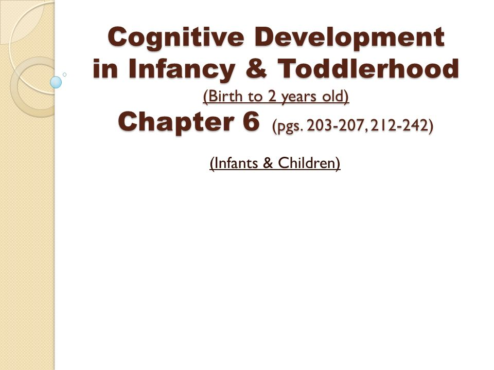 infancy and toddlerhood development