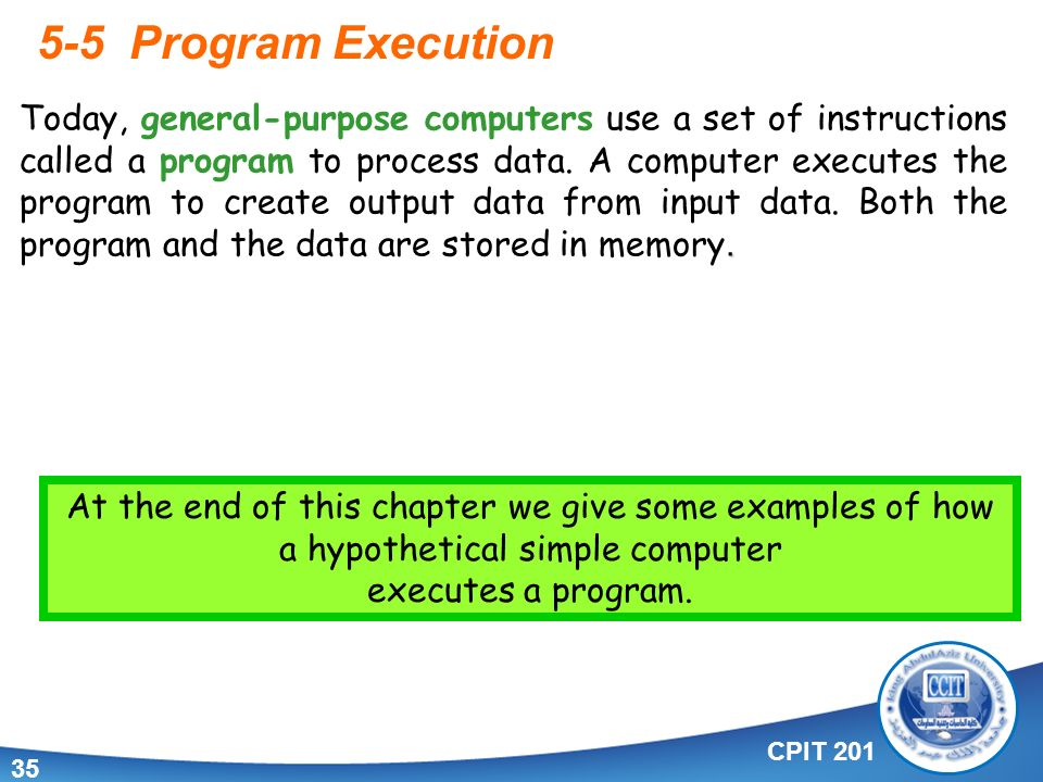 Cpit Program Execution Today General Purpose Computers Use A Set