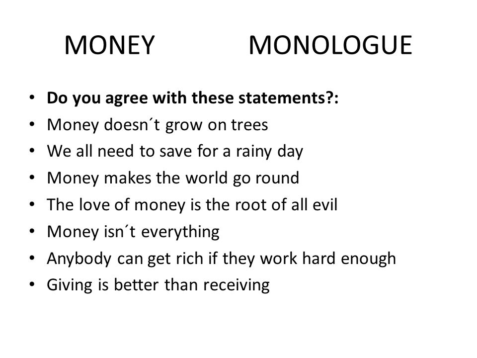 love and money monologue