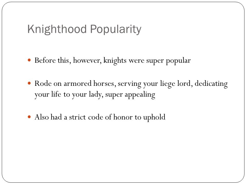 Growing Up Knightly in the Middle Ages Knighthood, Chivalry, and