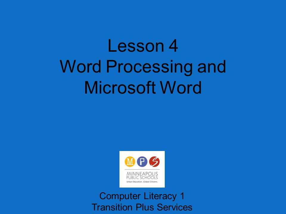 lesson 4 word processing and microsoft word computer literacy 1