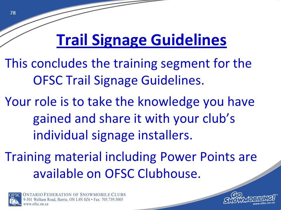 0 OFSC Signage Guidelines Signage Training  1 Signage