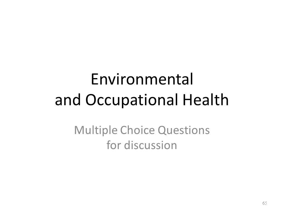 Back to Basics, 2016 POPULATION HEALTH Environmental