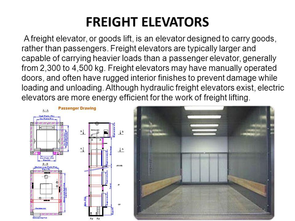ELEVATORS AND ESCALATORS  ELEVATORS An elevator is a type of