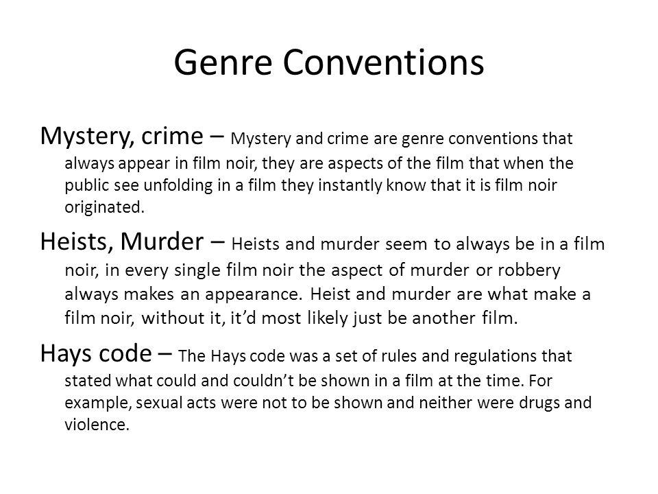 What makes film noir distinctive By Joe Osborne  Contents