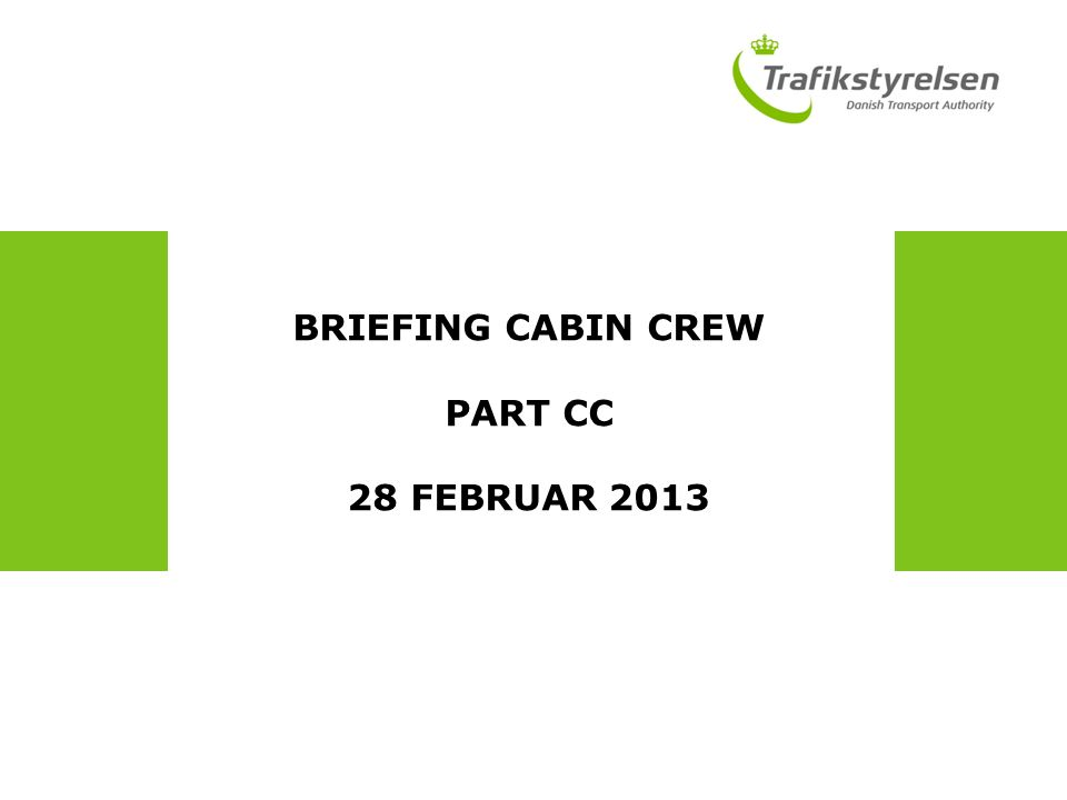 briefing cabin crew part cc 28 februar easa orientering basic rh slideplayer com