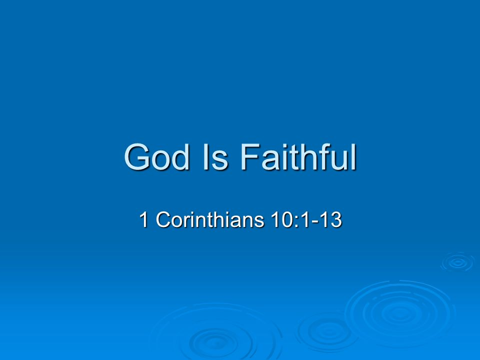Image result for 1 CORINTHIANS 10:1-13