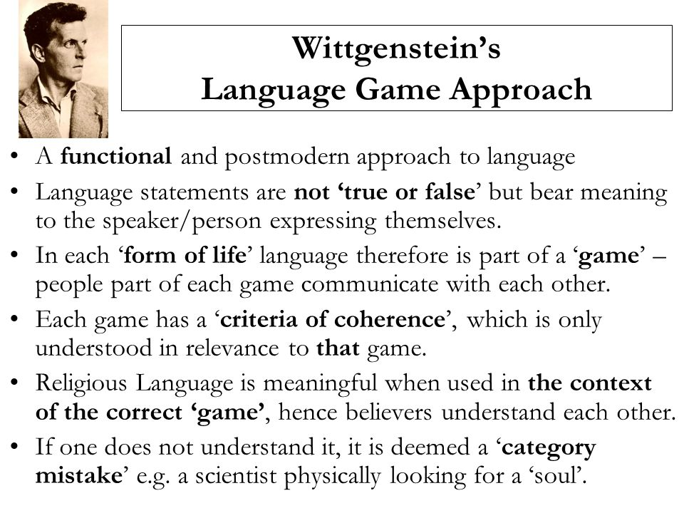 Language Games Offside!. Language Game Theory – Ludwig Wittgenstein An  Austrian general said to someone: 'I shall think of you after my death, if  that. - ppt download