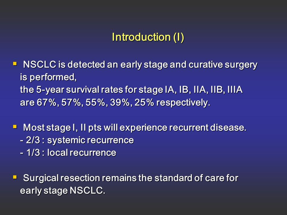Adjuvant and Neoadjuvant Therapy in Non- Small Cell Lung